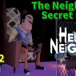 【ハローネイバー】クォリティが高すぎ mod part2 END mod作品→The Neighbor Secret House 【 ゲーム実況】hello neighbor[ゲーム実況by島津の鉄砲兵]