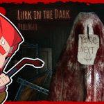 #2【ホラー】弟者の「Lurk in the Dark : Prologue」【2BRO.】[ゲーム実況by兄者弟者]