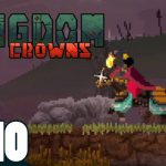 #10【王の帰還】弟者,兄者の「Kingdom Two Crowns」【2BRO.】[ゲーム実況by兄者弟者]