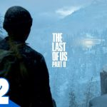 #2【TPS】兄者の「THE LAST OF US PART II 」【2BRO.】[ゲーム実況by兄者弟者]